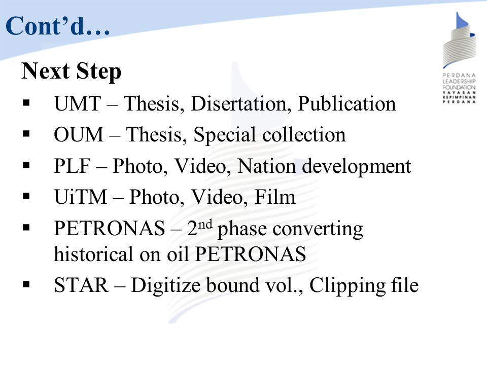 Cont'd… Next Step UMT – Thesis, Disertation, Publication