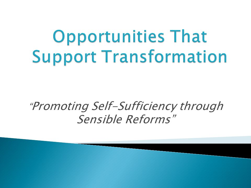 Opportunities That Support Transformation