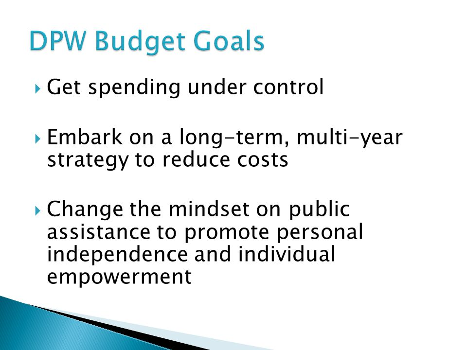 DPW Budget Goals Get spending under control