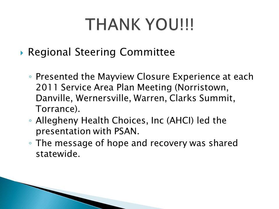 THANK YOU!!! Regional Steering Committee