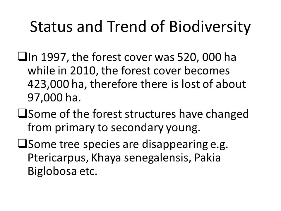 Status and Trend of Biodiversity
