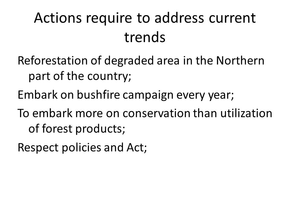 Actions require to address current trends