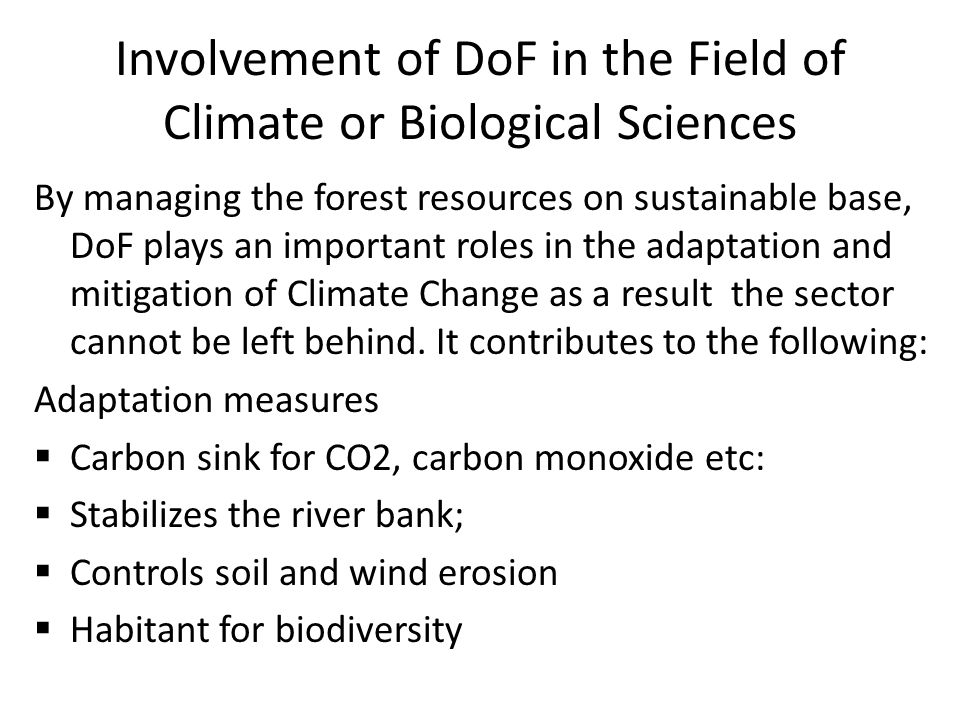 Involvement of DoF in the Field of Climate or Biological Sciences