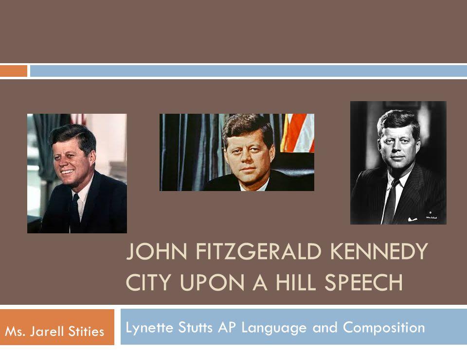 JOHN Fitzgerald KENNEDY CITY UPON A HILL SPEECH