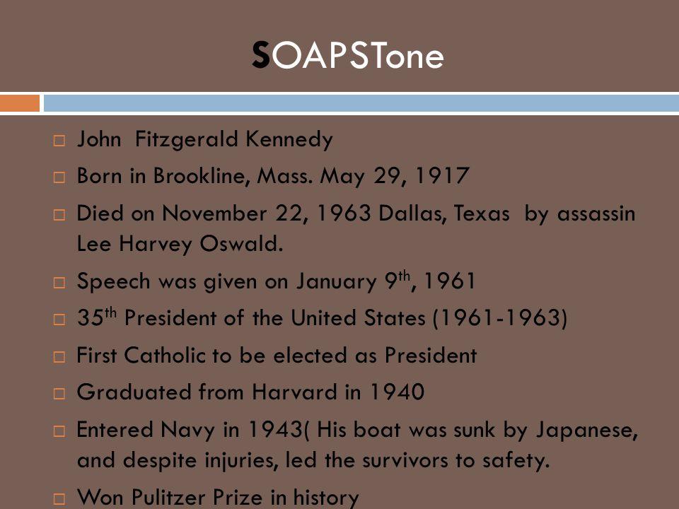 SOAPSTone John Fitzgerald Kennedy