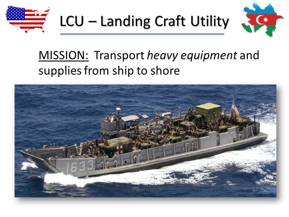 LCU – Landing Craft Utility