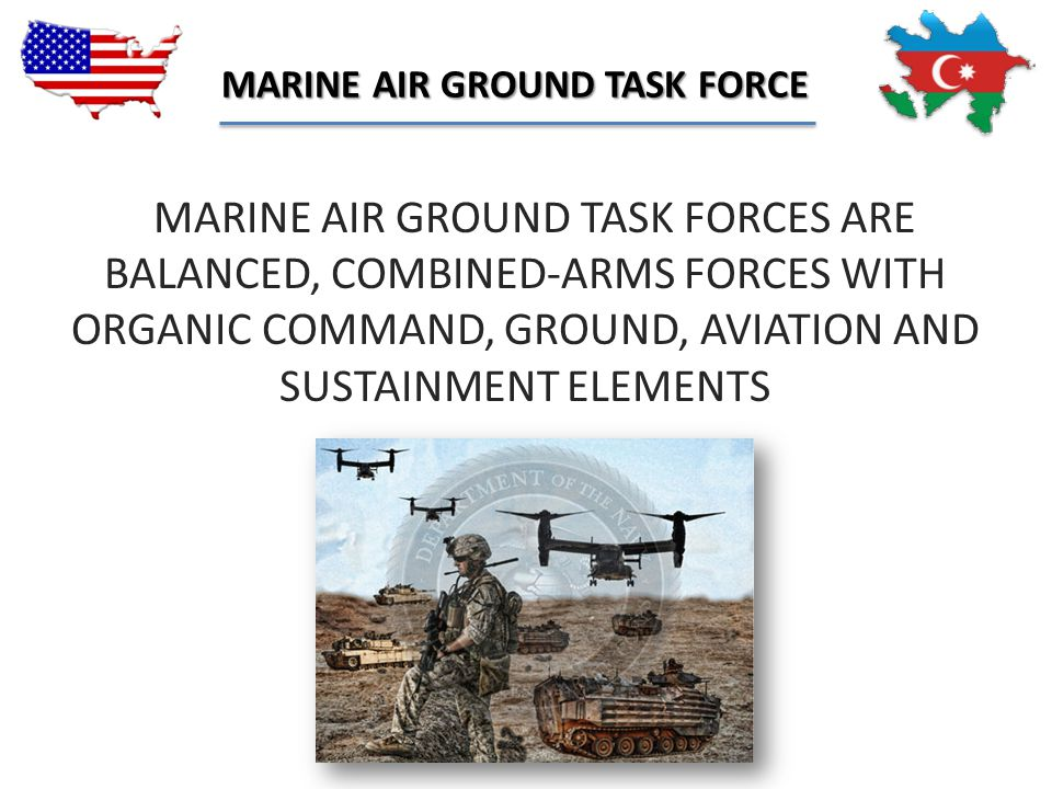 MARINE AIR GROUND TASK FORCE
