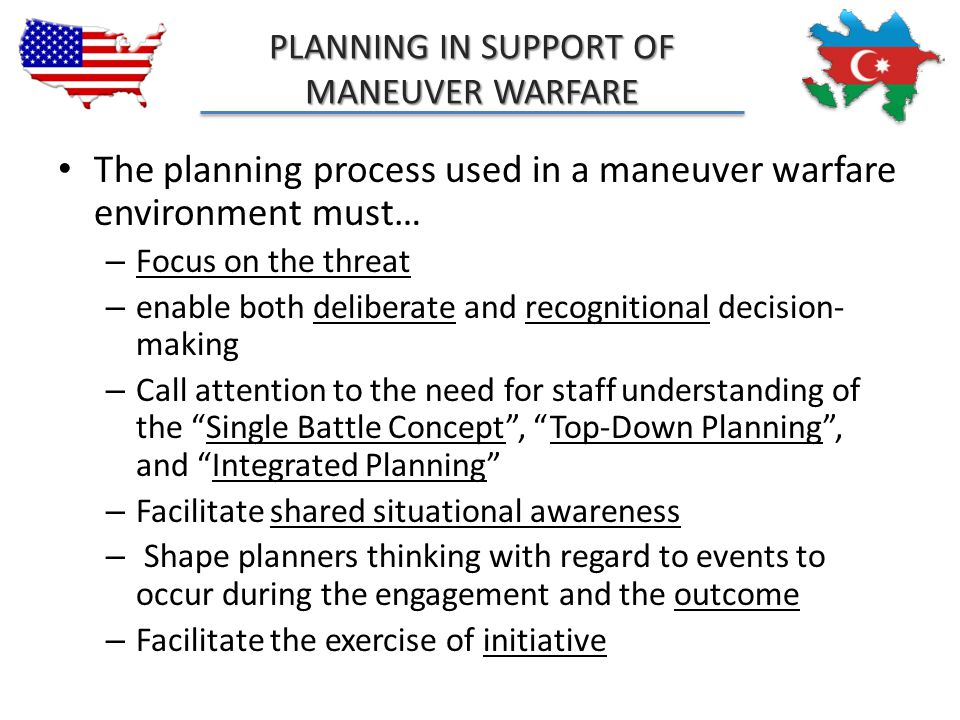 The planning process used in a maneuver warfare environment must…