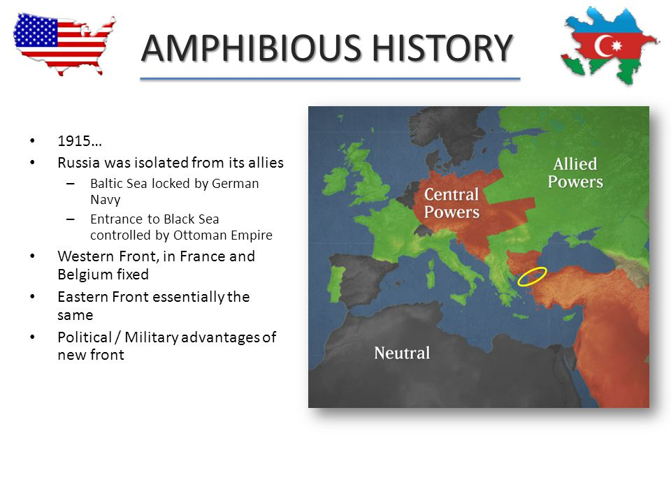 Amphibious History 1915… Russia was isolated from its allies