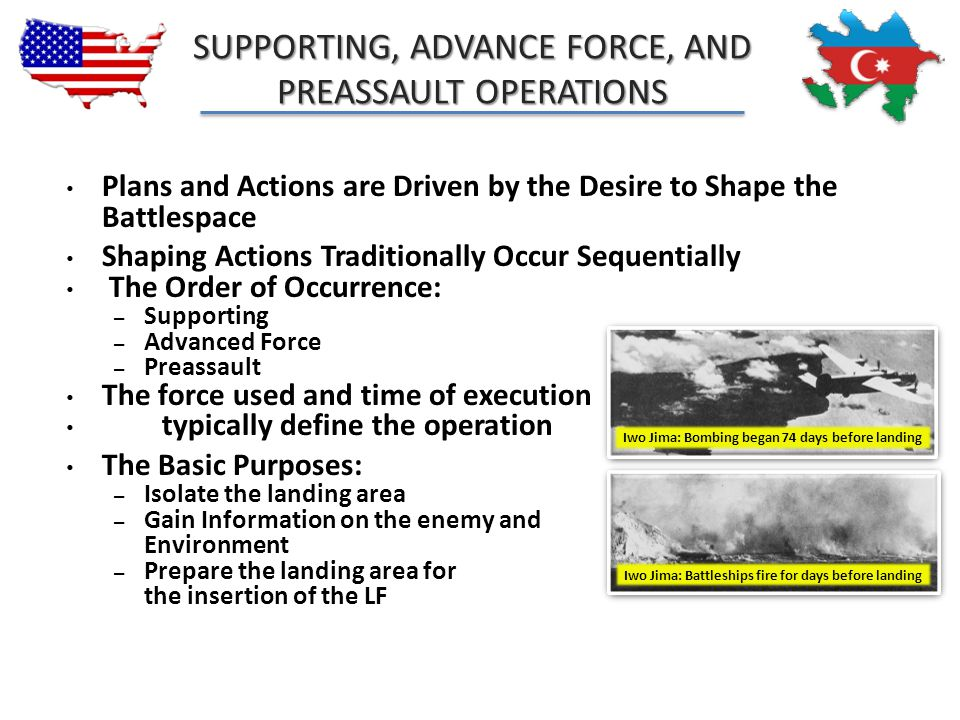 SUPPORTING, ADVANCE FORCE, AND PREASSAULT OPERATIONS