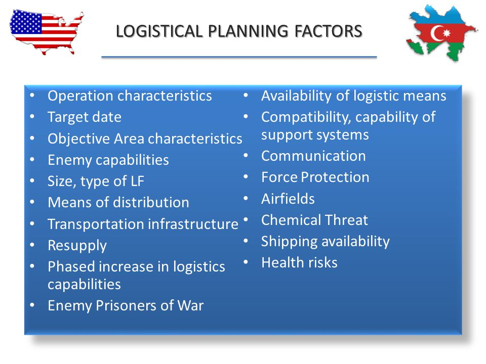 LOGISTICAL PLANNING FACTORS