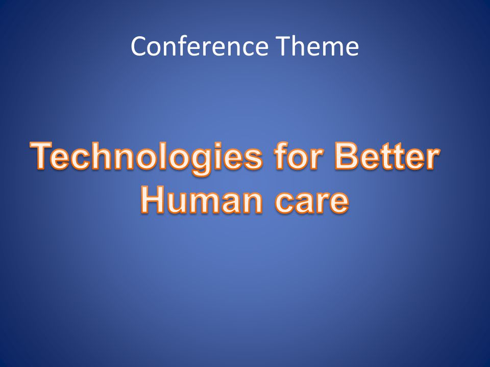 Technologies for Better