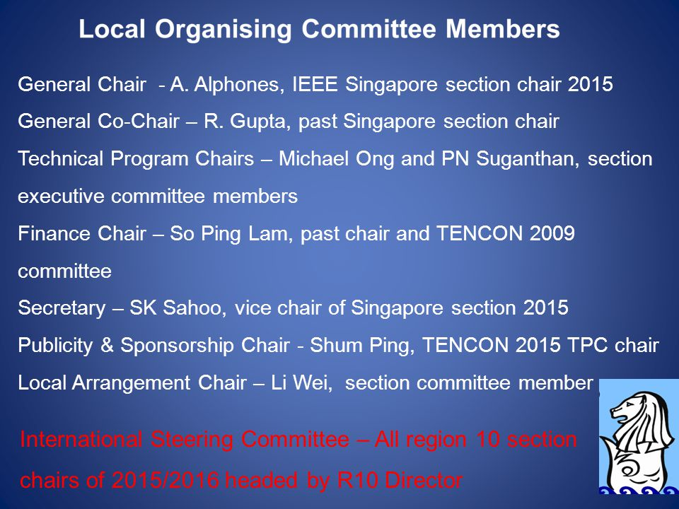 General Chair - A. Alphones, IEEE Singapore section chair 2015