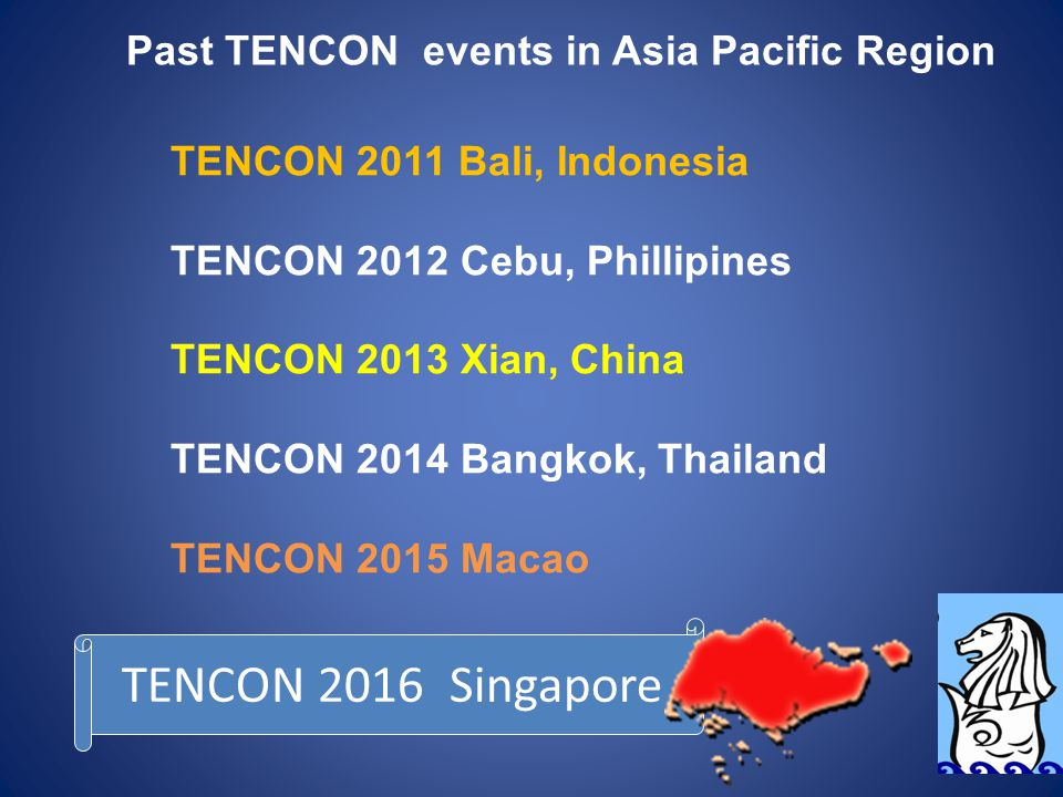 TENCON 2016 Singapore Past TENCON events in Asia Pacific Region
