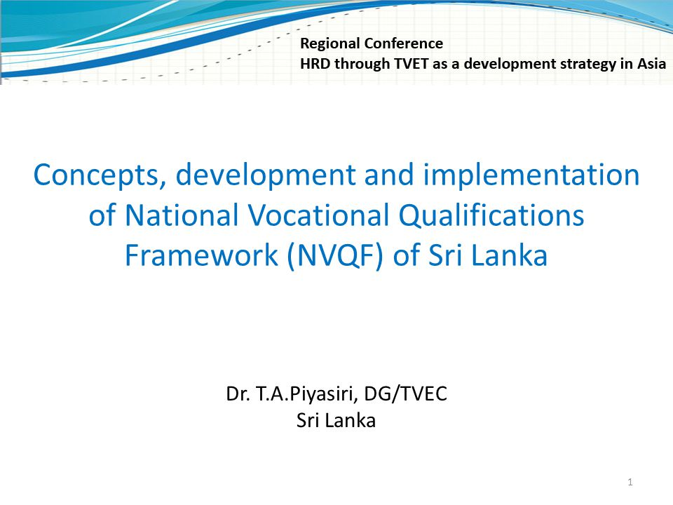 Concepts, development and implementation of National Vocational Qualifications Framework (NVQF) of Sri Lanka