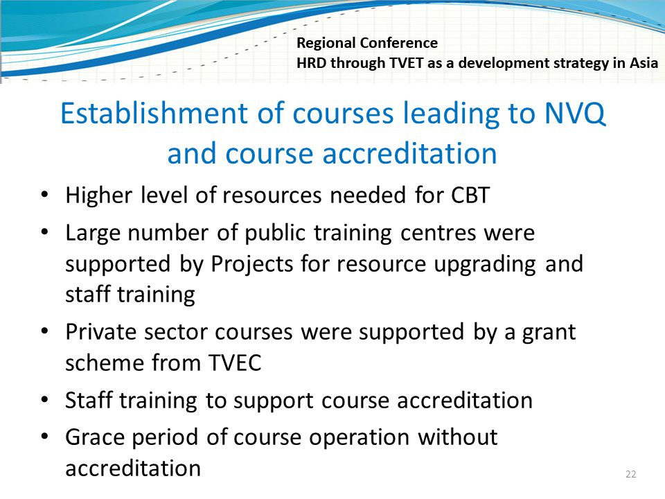 Establishment of courses leading to NVQ and course accreditation
