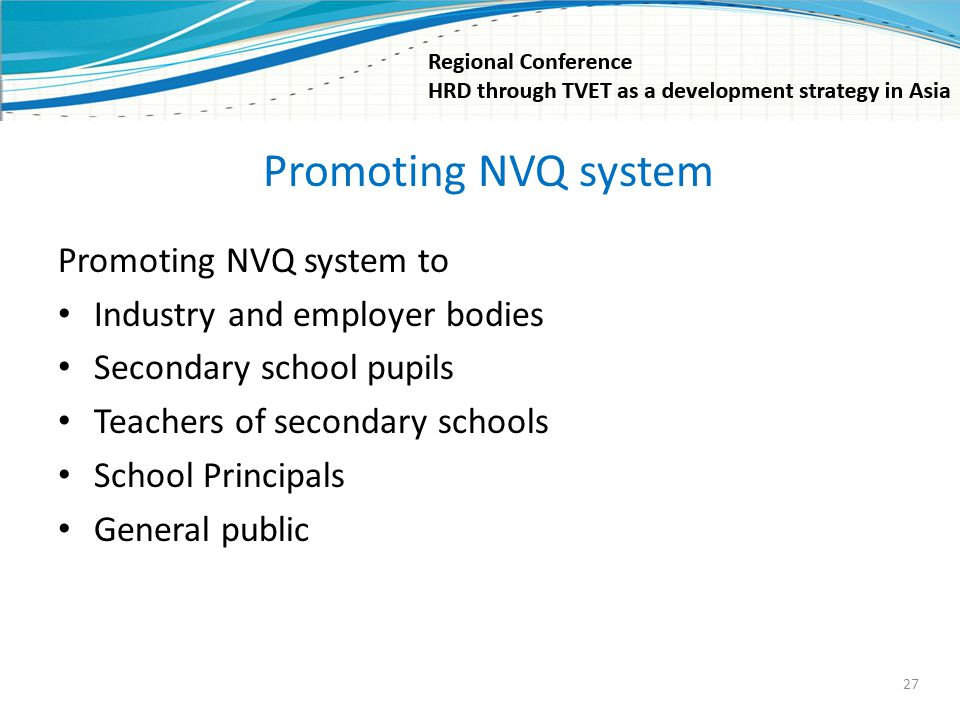 Promoting NVQ system Promoting NVQ system to