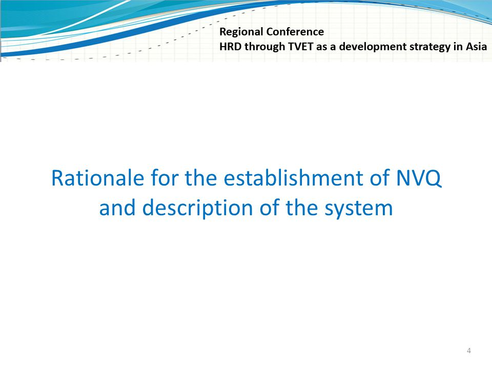 Rationale for the establishment of NVQ and description of the system