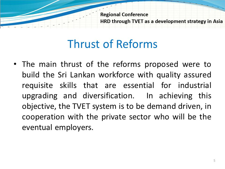 Thrust of Reforms