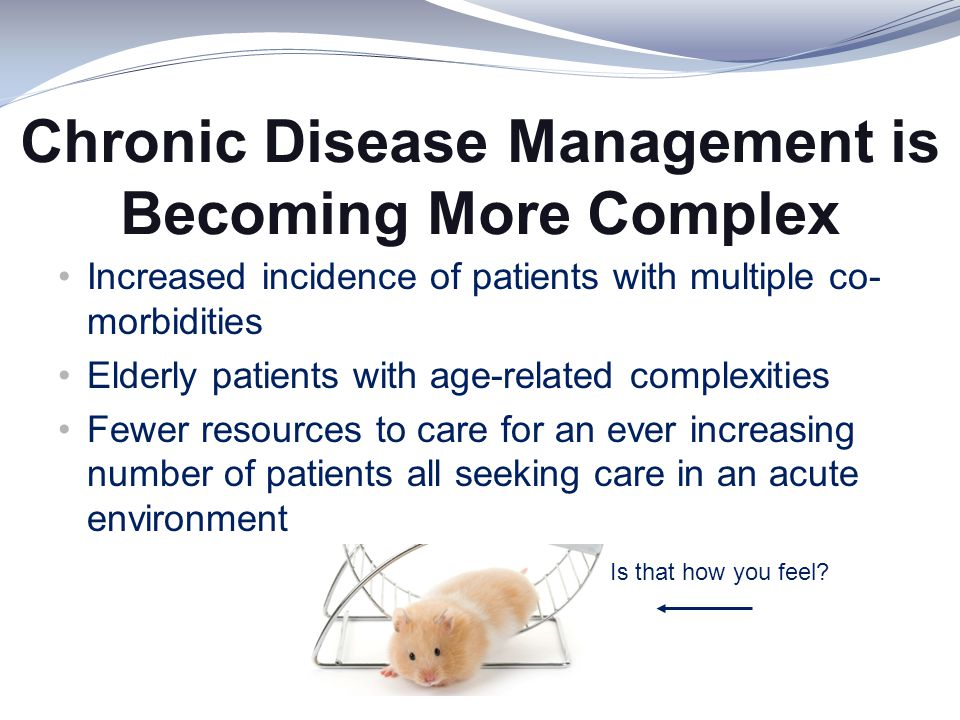 Chronic Disease Management is Becoming More Complex