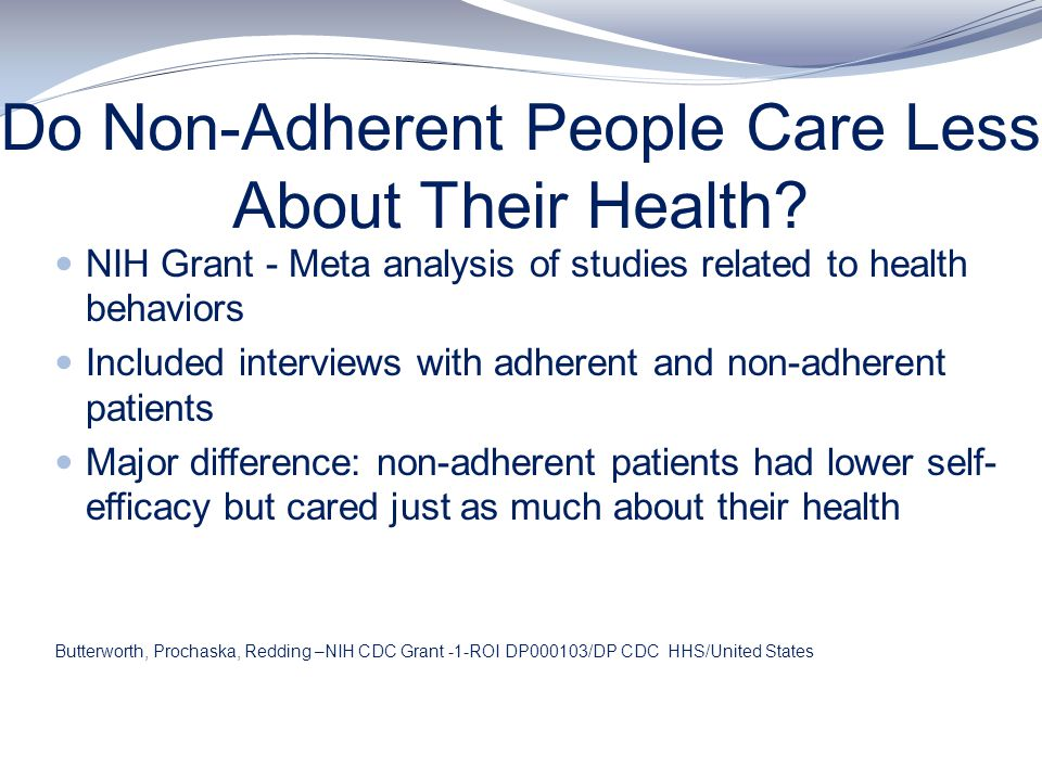 Do Non-Adherent People Care Less About Their Health