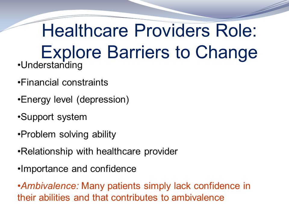 Healthcare Providers Role: Explore Barriers to Change