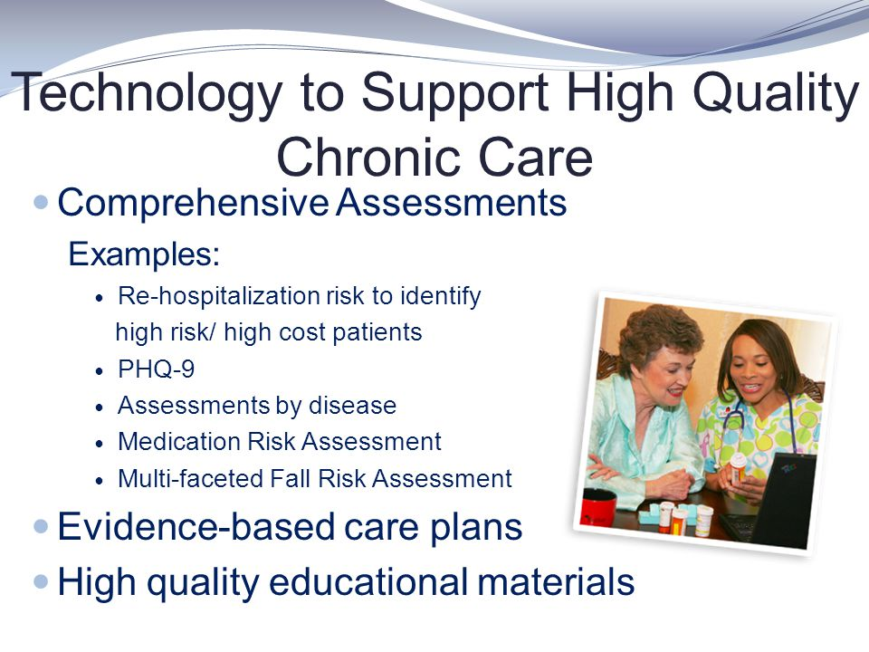 Technology to Support High Quality Chronic Care