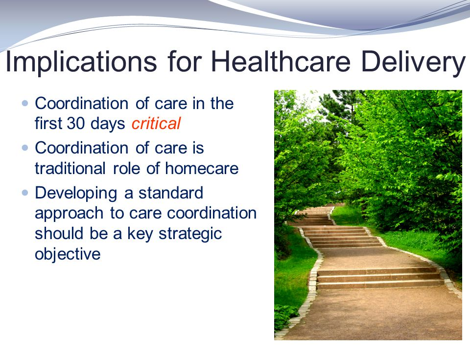 Implications for Healthcare Delivery