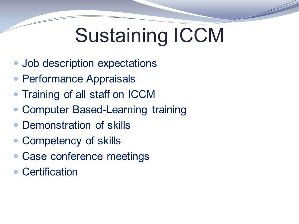 Sustaining ICCM Job description expectations Performance Appraisals