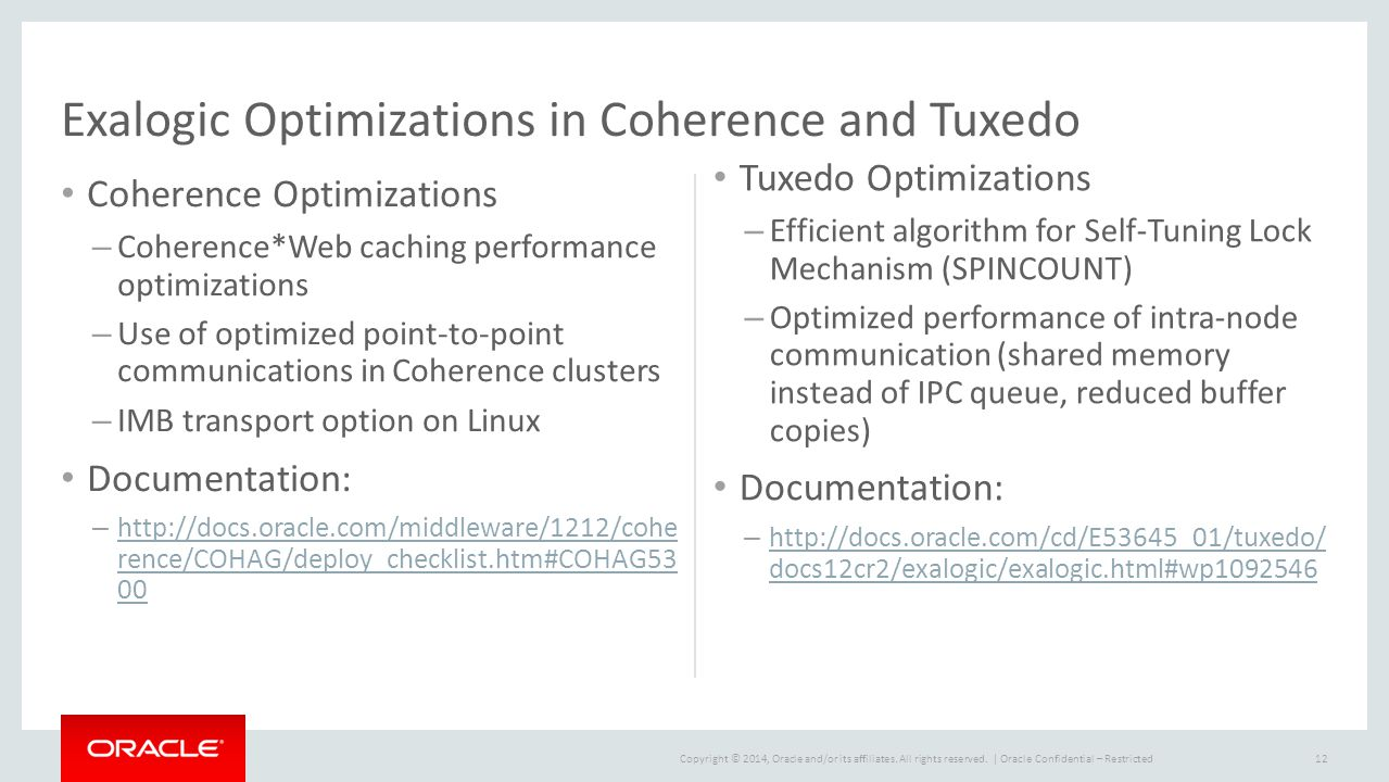 Exalogic Optimizations in Coherence and Tuxedo