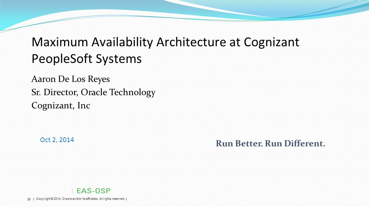 Maximum Availability Architecture at Cognizant PeopleSoft Systems