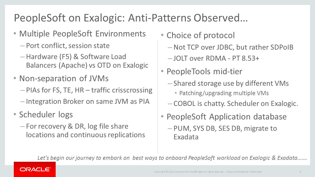 PeopleSoft on Exalogic: Anti-Patterns Observed…
