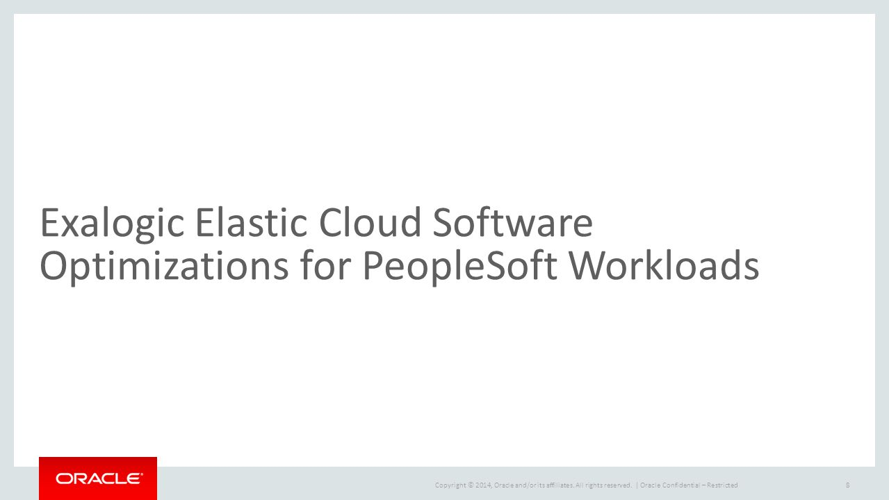 Exalogic Elastic Cloud Software Optimizations for PeopleSoft Workloads