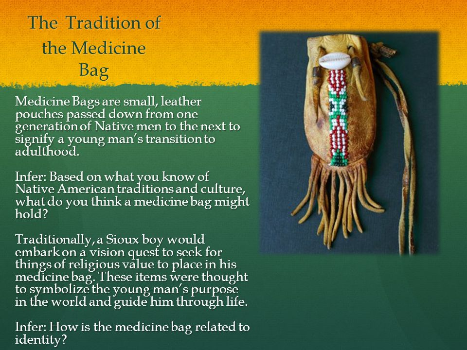 The Tradition of the Medicine Bag