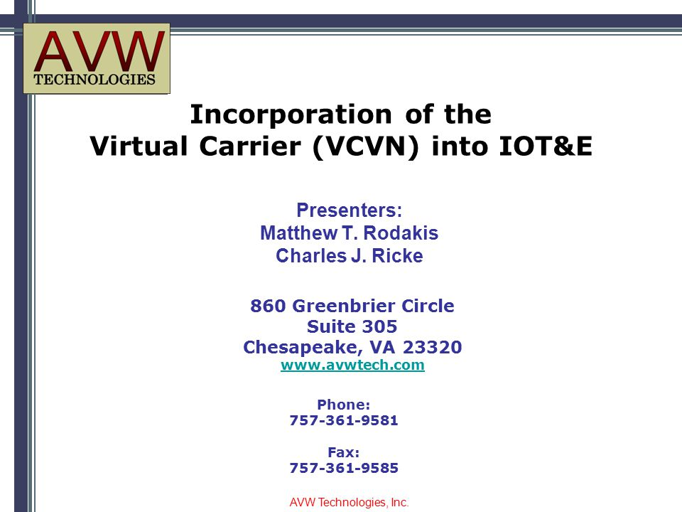 Incorporation of the Virtual Carrier (VCVN) into IOT&E