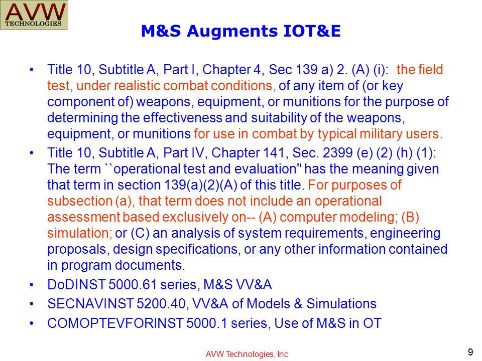 M&S Augments IOT&E