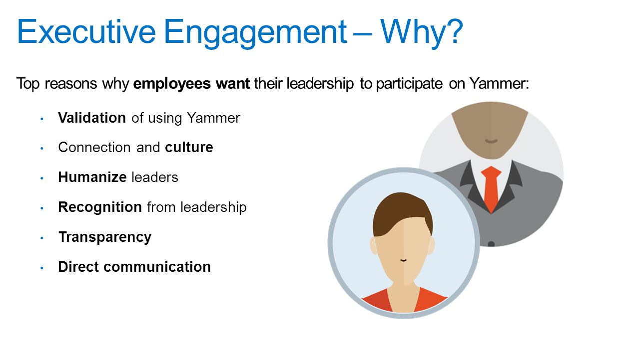 Executive Engagement – Why