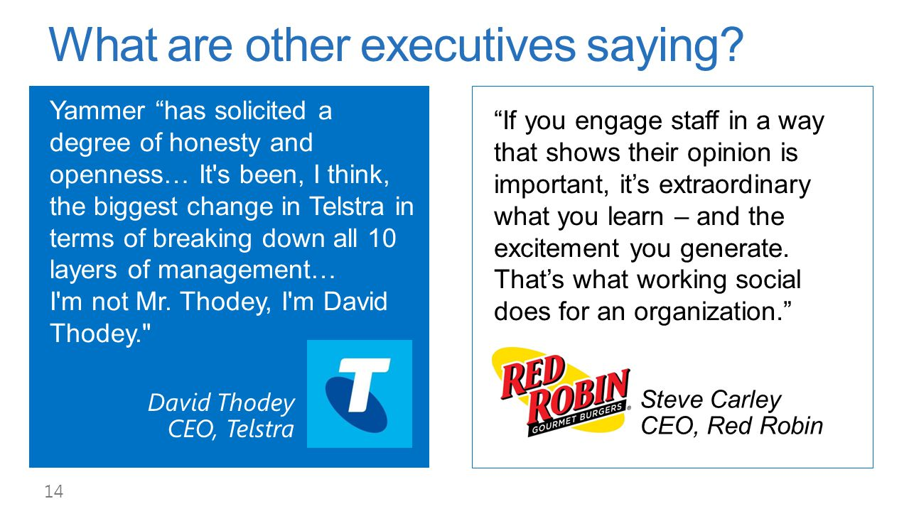What are other executives saying