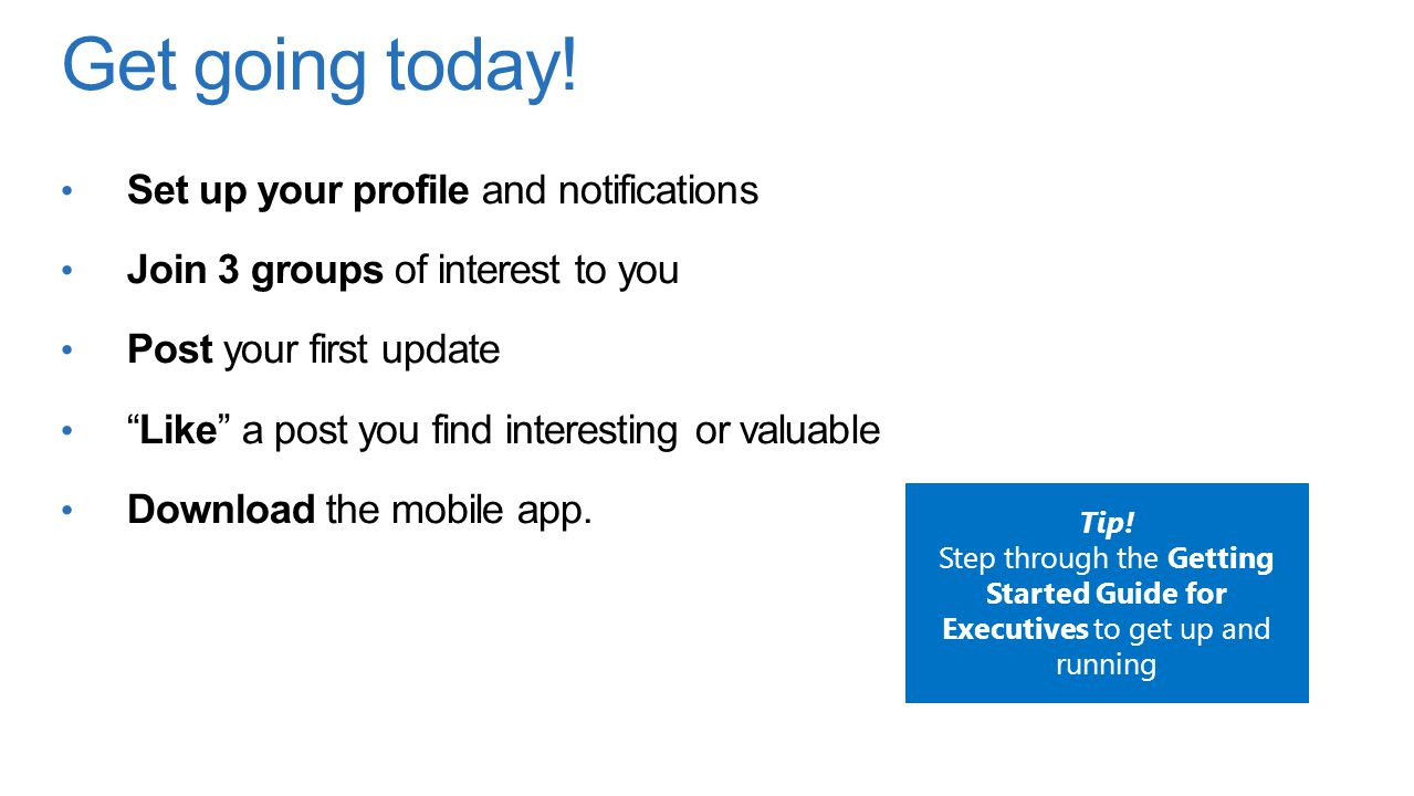 Get going today! Set up your profile and notifications