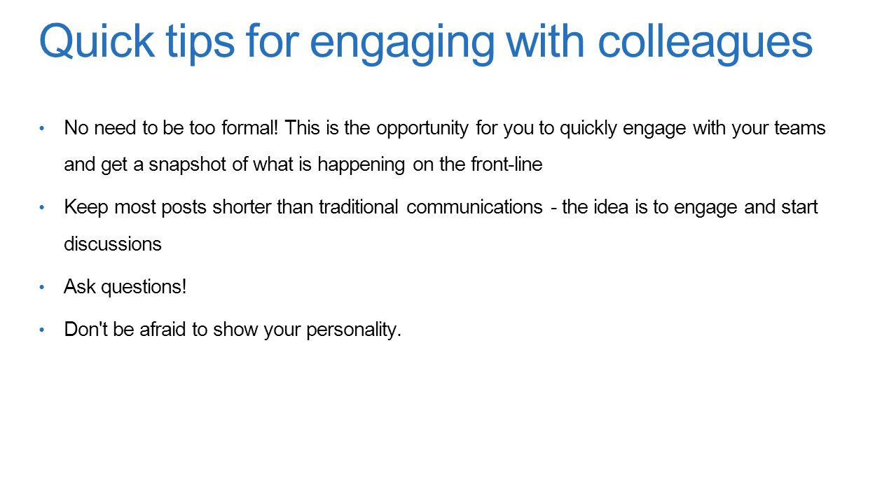 Quick tips for engaging with colleagues