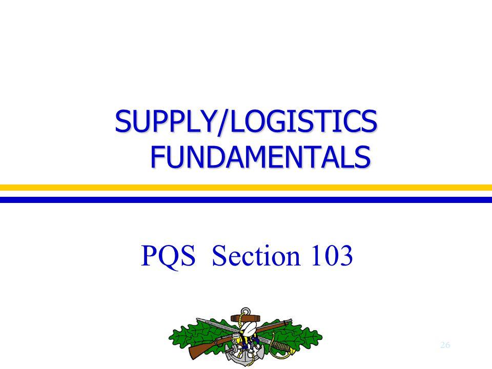 SUPPLY/LOGISTICS FUNDAMENTALS