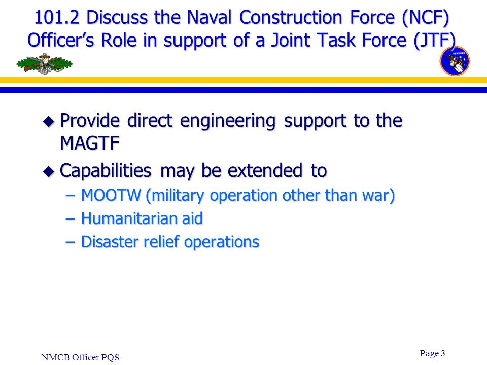 Provide direct engineering support to the MAGTF