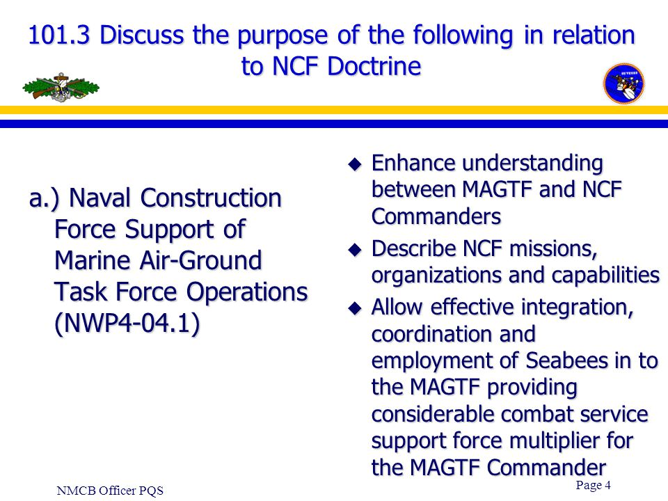 101.3 Discuss the purpose of the following in relation to NCF Doctrine