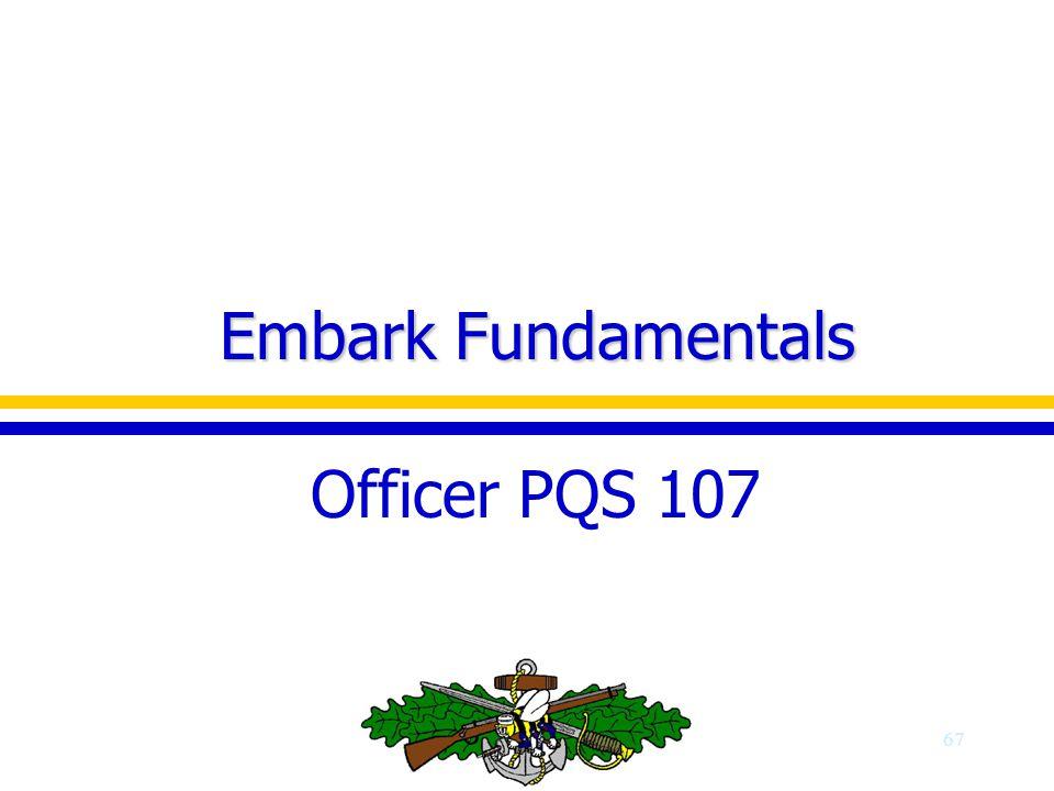 Embark Fundamentals Officer PQS 107
