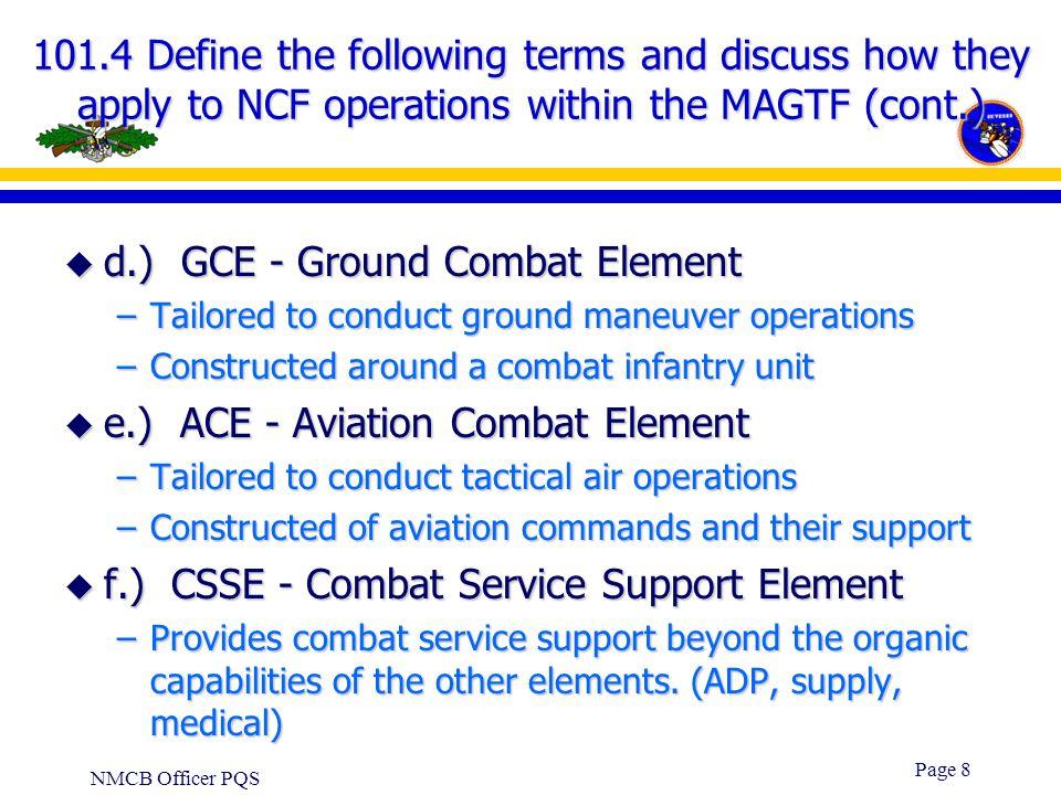 d.) GCE - Ground Combat Element