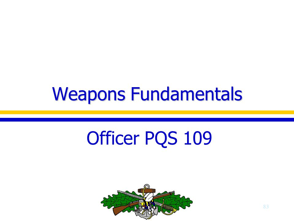 Weapons Fundamentals Officer PQS 109