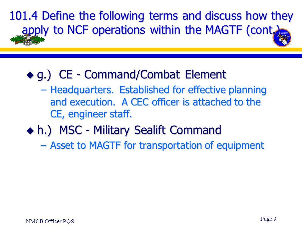 g.) CE - Command/Combat Element