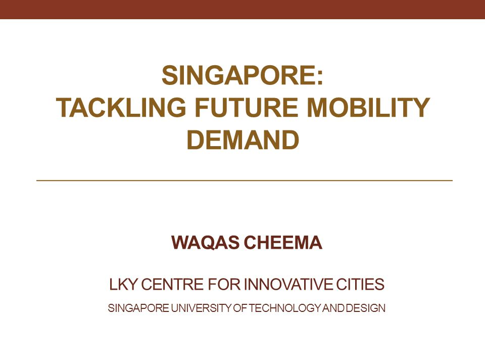 Singapore: Tackling Future Mobility demand