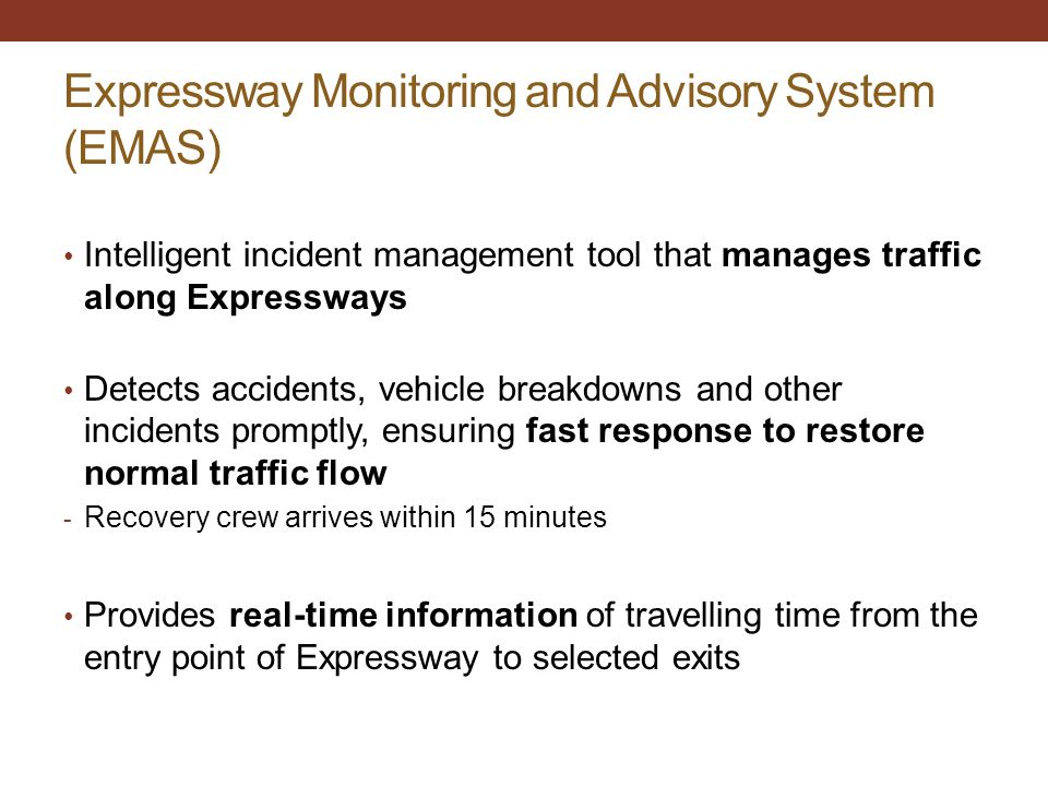 Expressway Monitoring and Advisory System (EMAS)