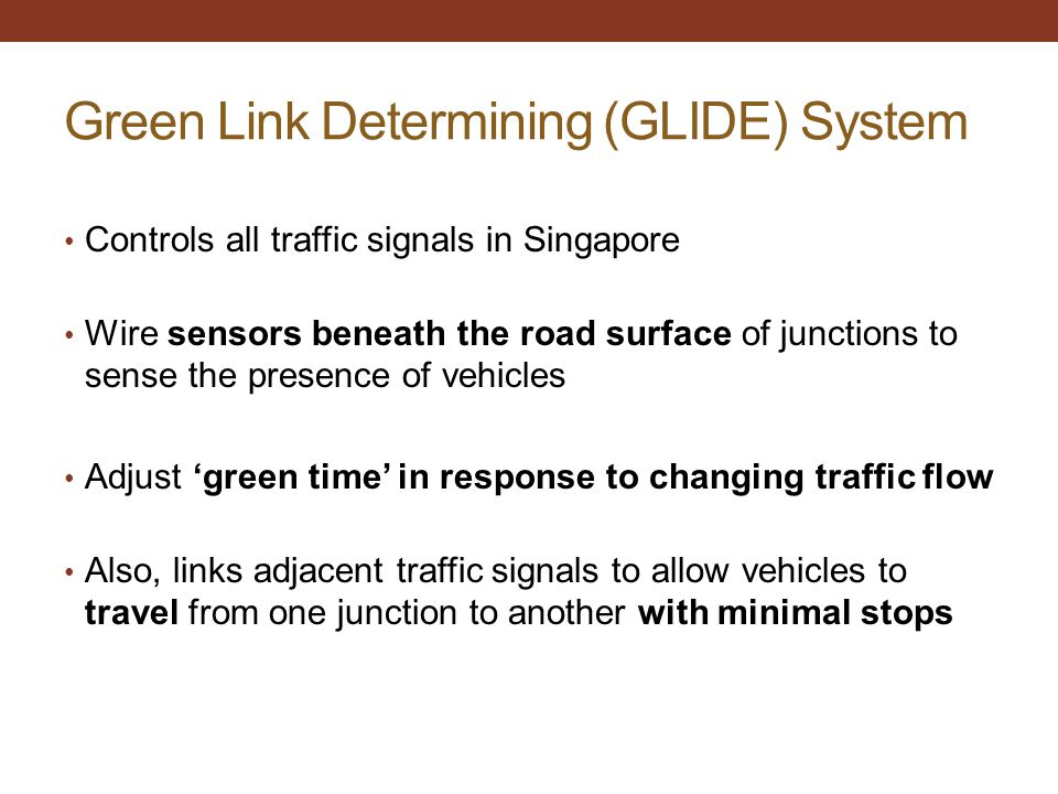 Green Link Determining (GLIDE) System